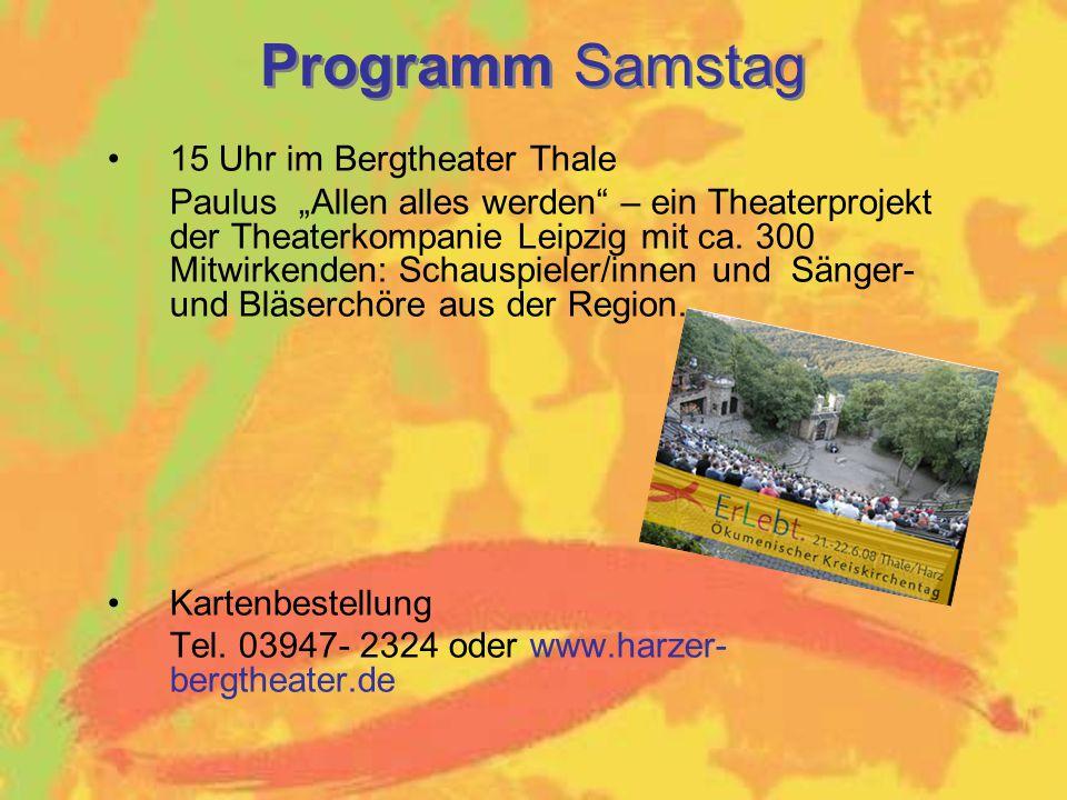 """Programm Samstag 15 Uhr im Bergtheater Thale Paulus """"Allen alles werden – ein Theaterprojekt der Theaterkompanie Leipzig mit ca."""
