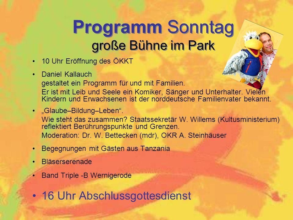 10 Uhr Eröffnung des ÖKKT Daniel Kallauch gestaltet ein Programm für und mit Familien.