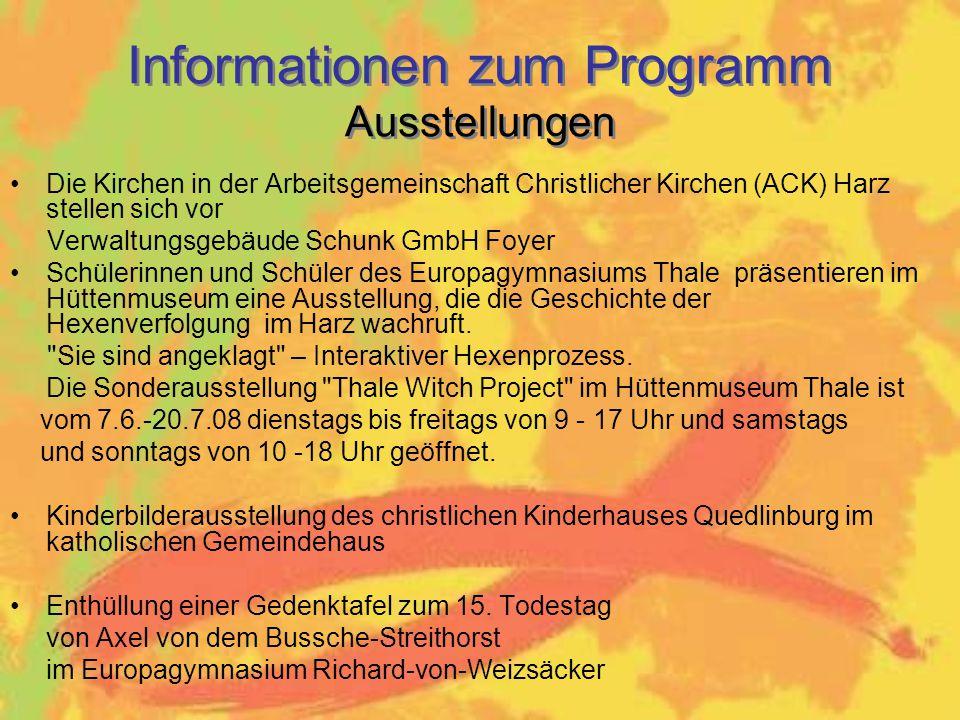 Die Kirchen in der Arbeitsgemeinschaft Christlicher Kirchen (ACK) Harz stellen sich vor Verwaltungsgebäude Schunk GmbH Foyer Schülerinnen und Schüler des Europagymnasiums Thale präsentieren im Hüttenmuseum eine Ausstellung, die die Geschichte der Hexenverfolgung im Harz wachruft.