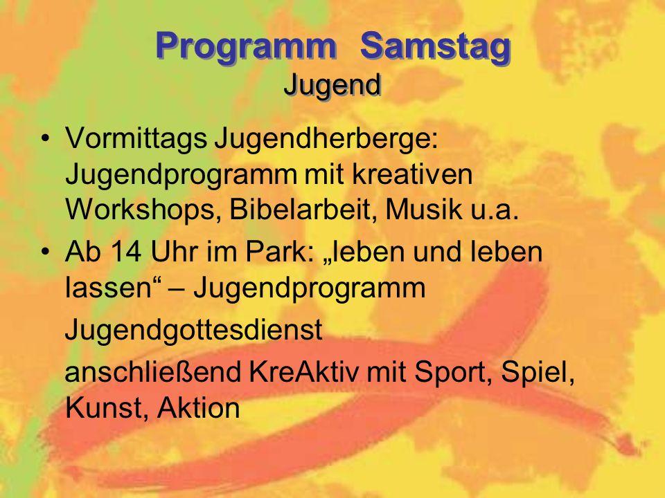 Programm Samstag Jugend Vormittags Jugendherberge: Jugendprogramm mit kreativen Workshops, Bibelarbeit, Musik u.a.
