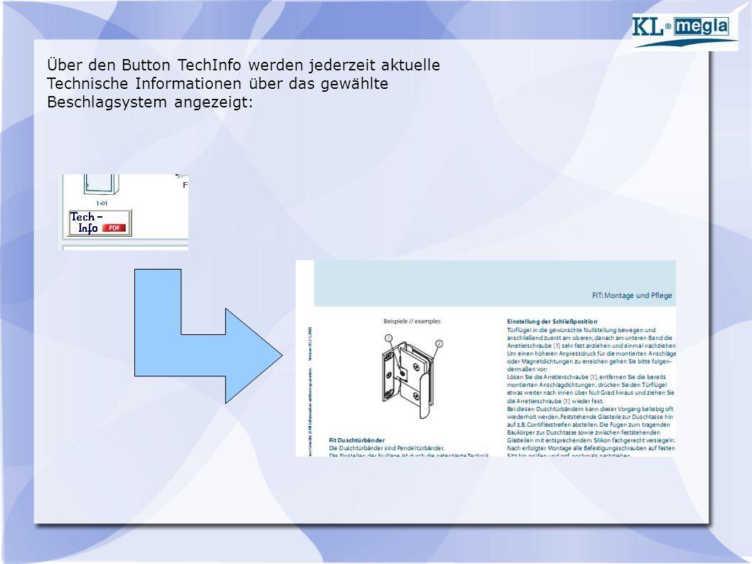 Über den Button TechInfo werden jederzeit aktuelle Technische Informationen über das gewählte Beschlagsystem angezeigt: