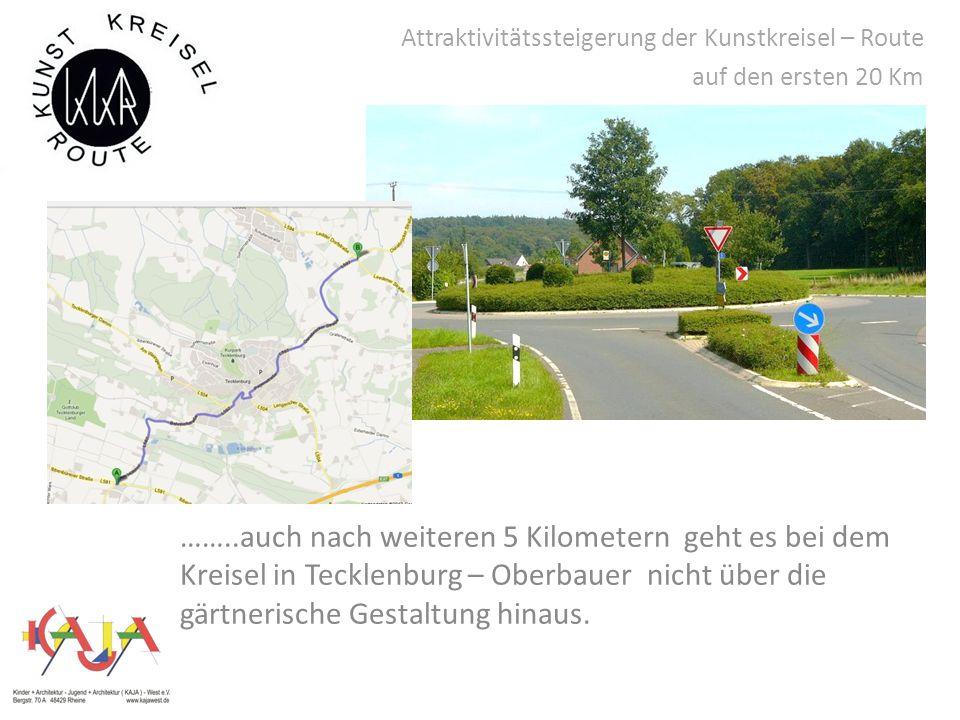 Attraktivitätssteigerung der Kunstkreisel – Route auf den ersten 20 Km ……..auch nach weiteren 5 Kilometern geht es bei dem Kreisel in Tecklenburg – Oberbauer nicht über die gärtnerische Gestaltung hinaus.