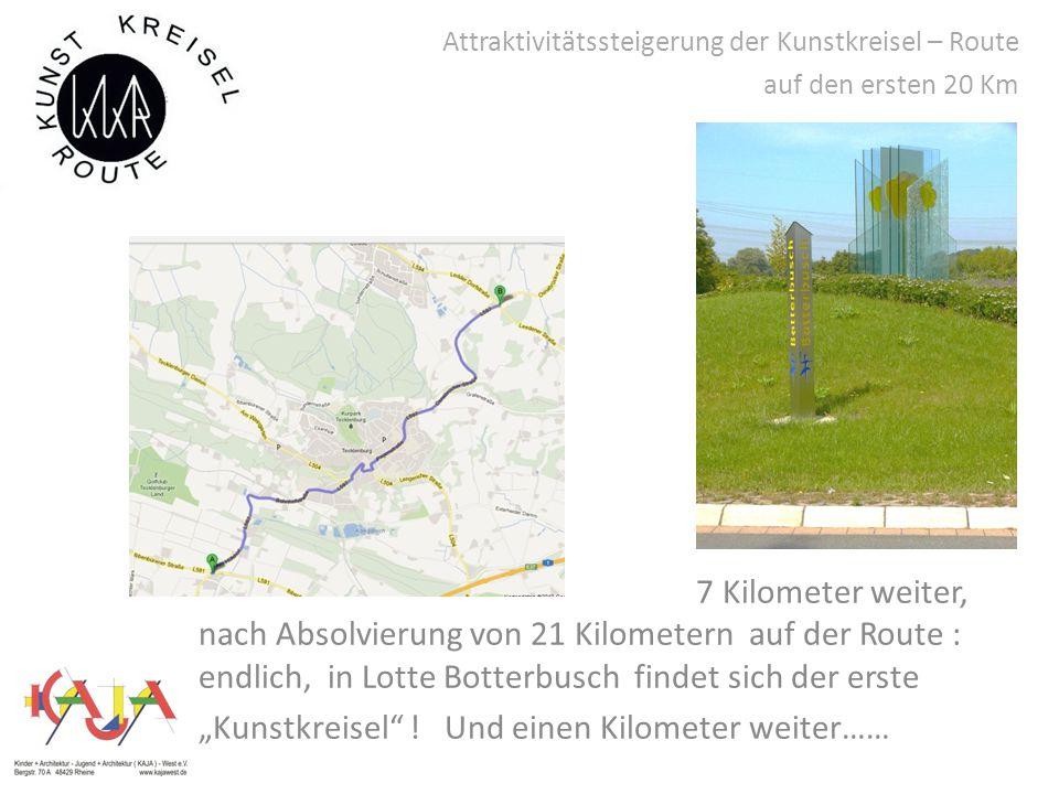 """Attraktivitätssteigerung der Kunstkreisel – Route auf den ersten 20 Km 7 Kilometer weiter, nach Absolvierung von 21 Kilometern auf der Route : endlich, in Lotte Botterbusch findet sich der erste """"Kunstkreisel ."""