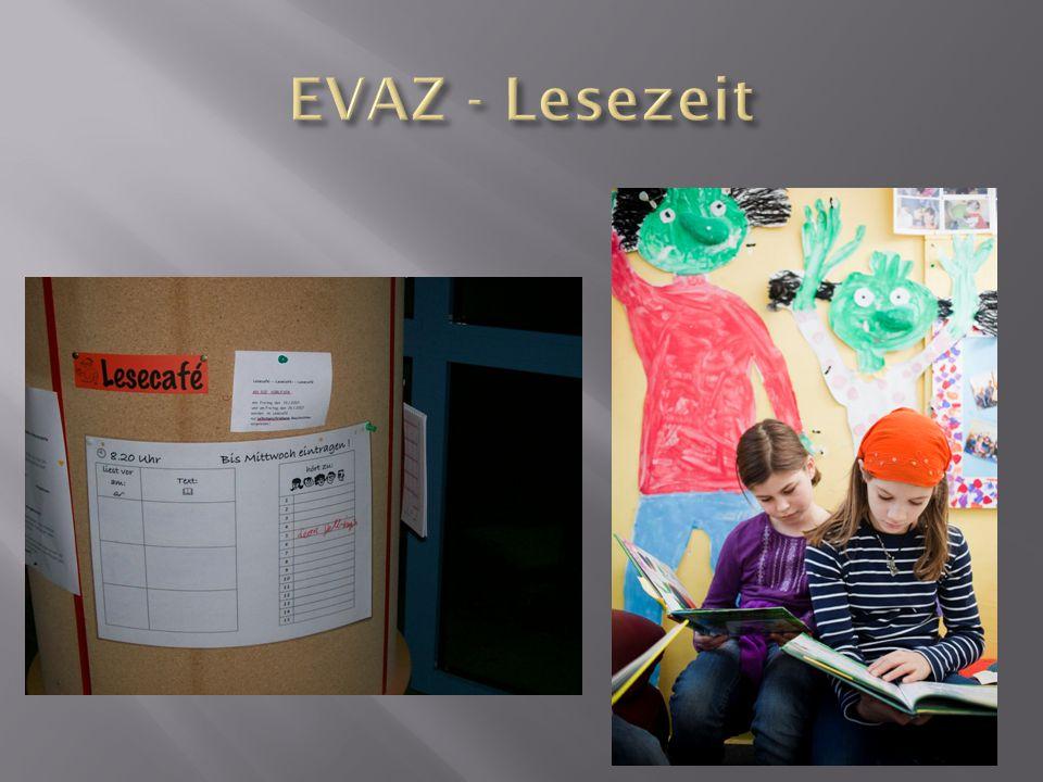  Interessen der Kinder berücksichtigen  Verknüpfung mit der EVAZ