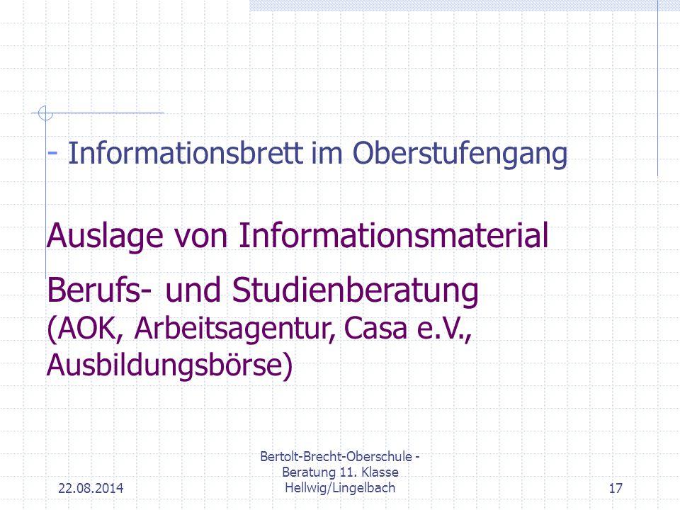 22.08.2014 Bertolt-Brecht-Oberschule - Beratung 11. Klasse Hellwig/Lingelbach17 - Informationsbrett im Oberstufengang Auslage von Informationsmaterial