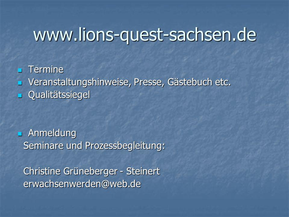 www.lions-quest-sachsen.de Termine Termine Veranstaltungshinweise, Presse, Gästebuch etc.