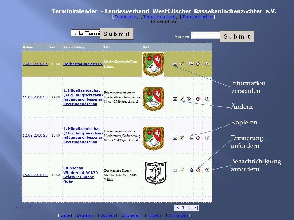 Datum ZeitVeranstaltung Ort Bild 05.09.2010 So 10:00 Herbsttagung des LV Marker Schützenhalle in Hamm 11.09.2010 Sa 14:00 1.
