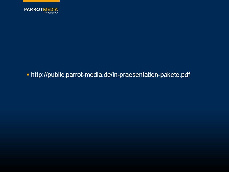  http://public.parrot-media.de/ln-praesentation-pakete.pdf