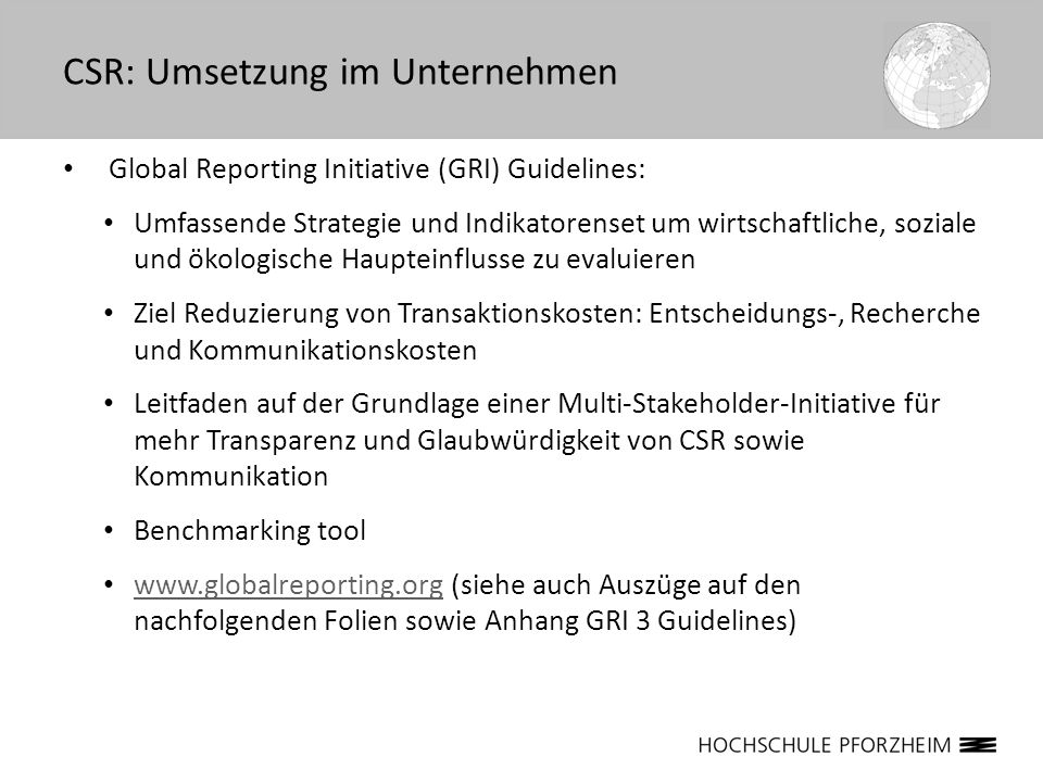Global Reporting Initiative (GRI) Guidelines: Umfassende Strategie und Indikatorenset um wirtschaftliche, soziale und ökologische Haupteinflusse zu ev