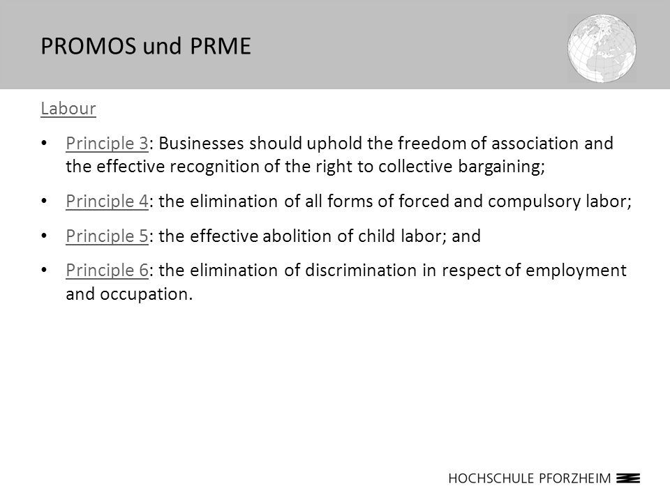 Labour Principle 3: Businesses should uphold the freedom of association and the effective recognition of the right to collective bargaining; Principle