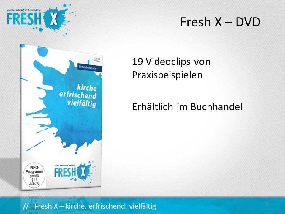 // Fresh X – kirche.erfrischend. vielfältig 6... Stadt – Land...