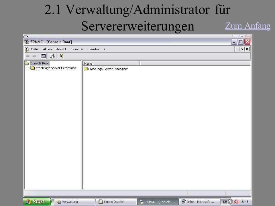 2.1 Verwaltung/Administrator für Servererweiterungen Zum Anfang