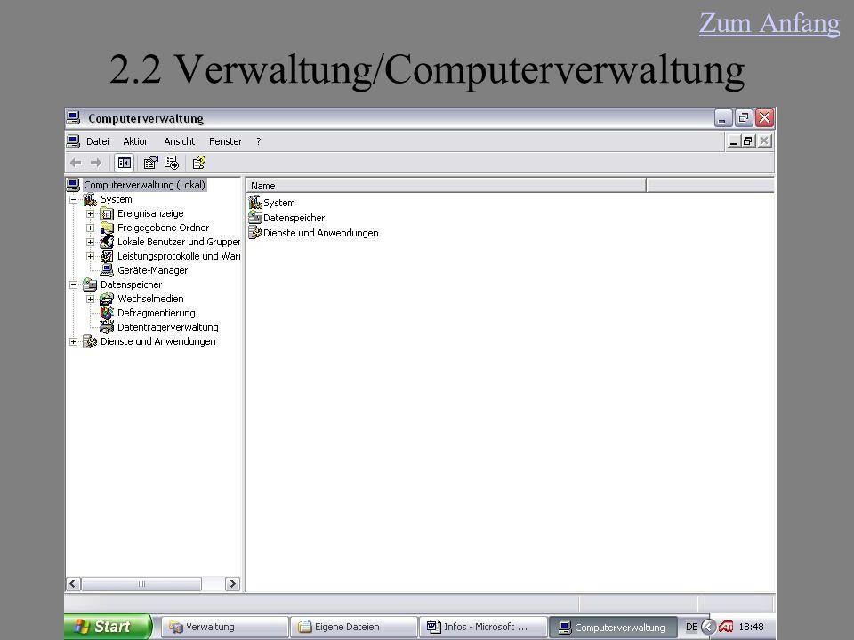 2.2 Verwaltung/Computerverwaltung Zum Anfang