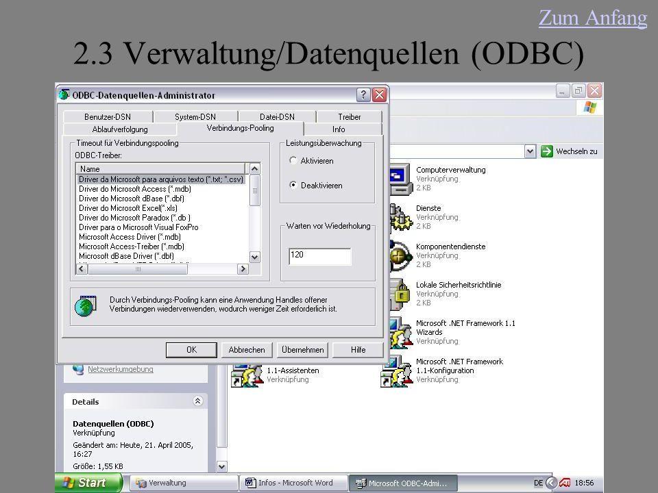 2.3 Verwaltung/Datenquellen (ODBC) Zum Anfang