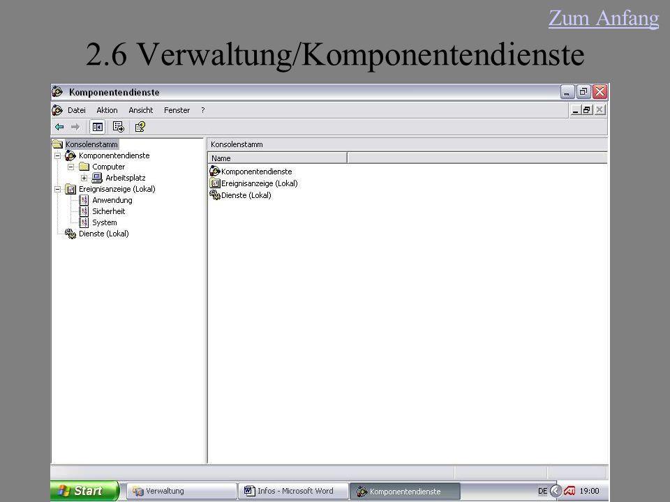 2.6 Verwaltung/Komponentendienste Zum Anfang