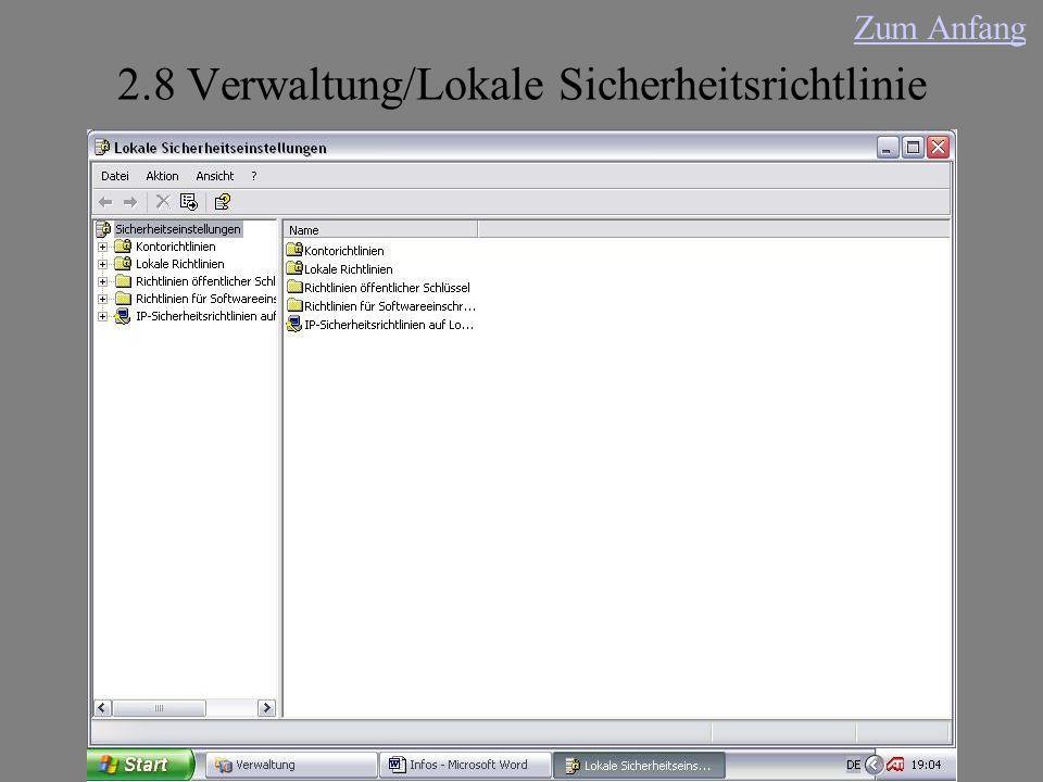 2.8 Verwaltung/Lokale Sicherheitsrichtlinie Zum Anfang