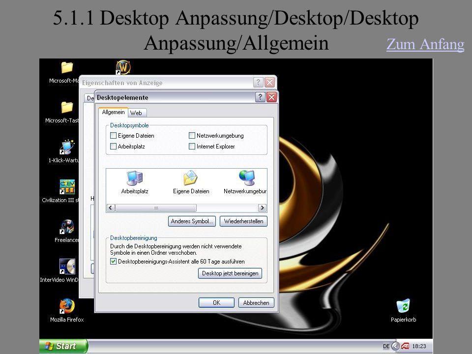5.1.1 Desktop Anpassung/Desktop/Desktop Anpassung/Allgemein Zum Anfang