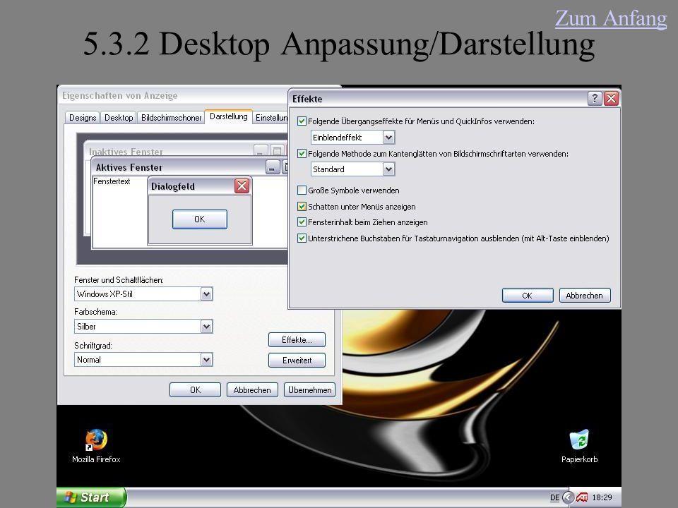 5.3.2 Desktop Anpassung/Darstellung Zum Anfang