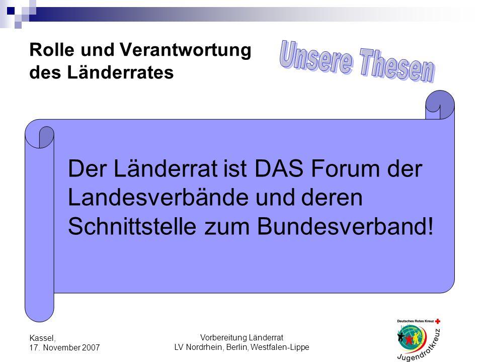 Vorbereitung Länderrat LV Nordrhein, Berlin, Westfalen-Lippe Kassel, 17.