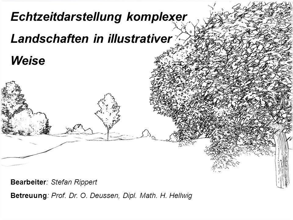 Diplomarbeit: Echtzeitdarstellung komplexer Landschaften in illustrativer Weise Echtzeitdarstellung komplexer Landschaften in illustrativer Weise Bear