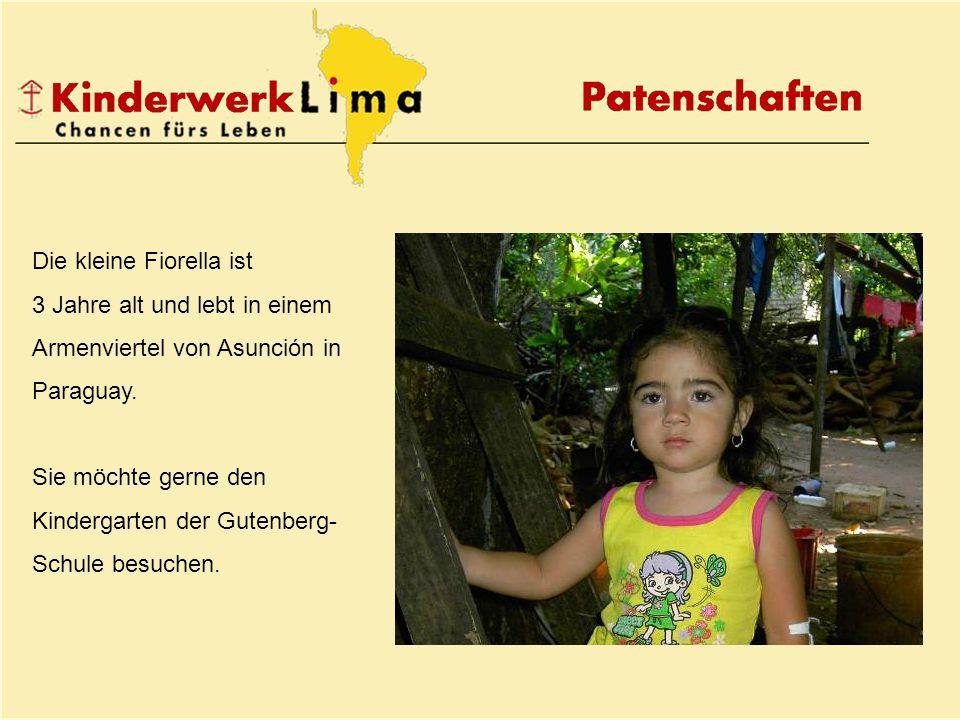 Die kleine Fiorella ist 3 Jahre alt und lebt in einem Armenviertel von Asunción in Paraguay.
