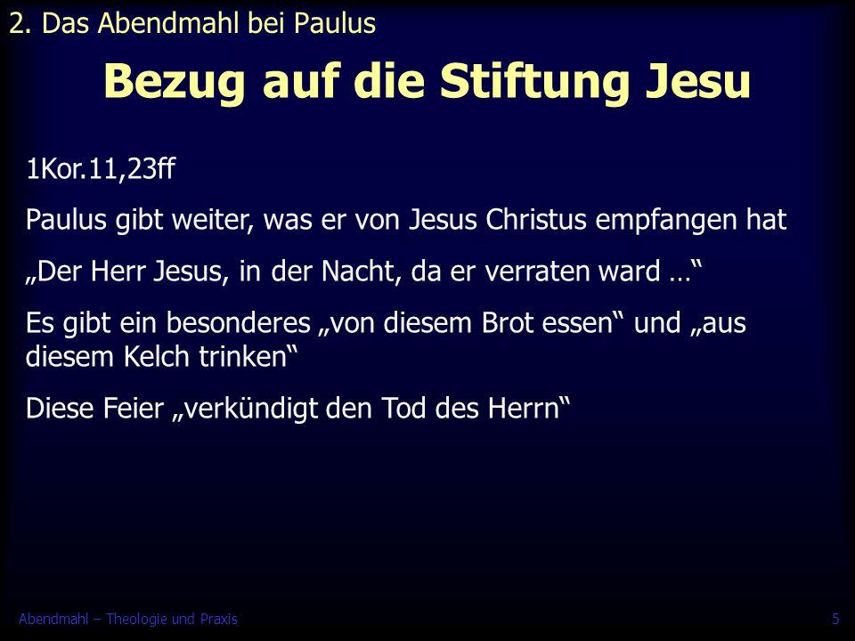 Abendmahl – Theologie und Praxis16 Erstkommunion 4.