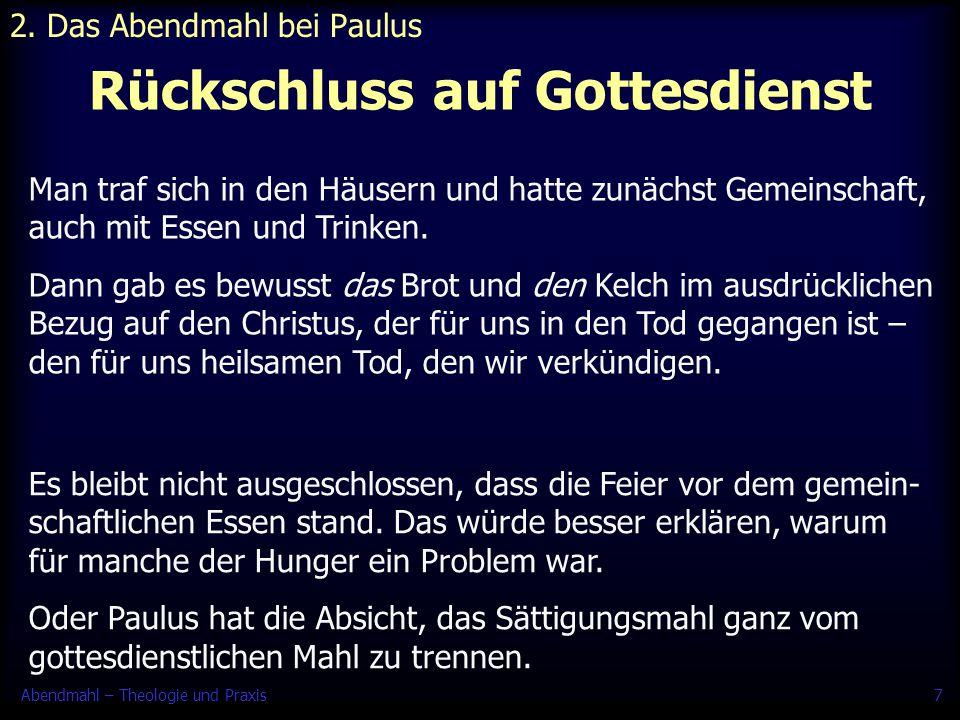 Abendmahl – Theologie und Praxis8 Einsetzungsworte 3.