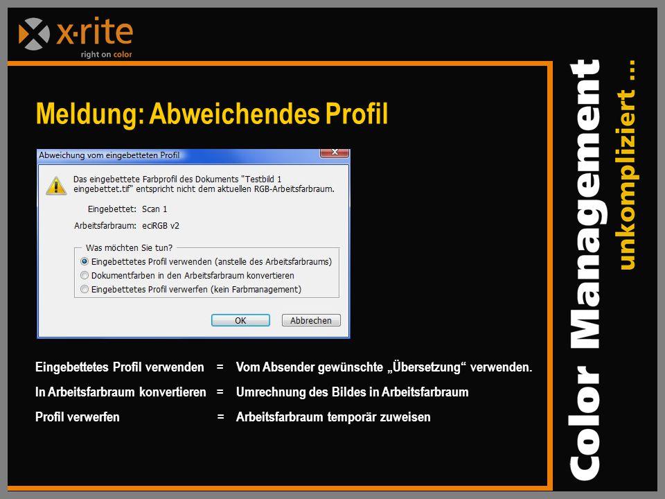 """Eingebettetes Profil verwenden = Vom Absender gewünschte """"Übersetzung verwenden."""