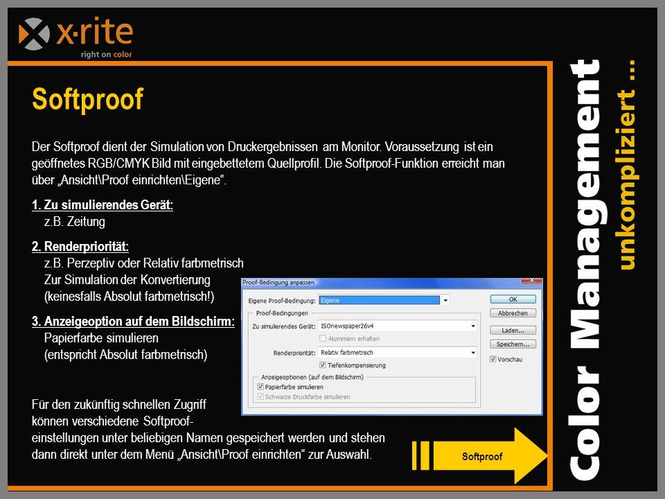 Der Softproof dient der Simulation von Druckergebnissen am Monitor.