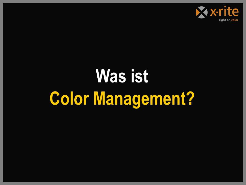 Was ist Color Management?