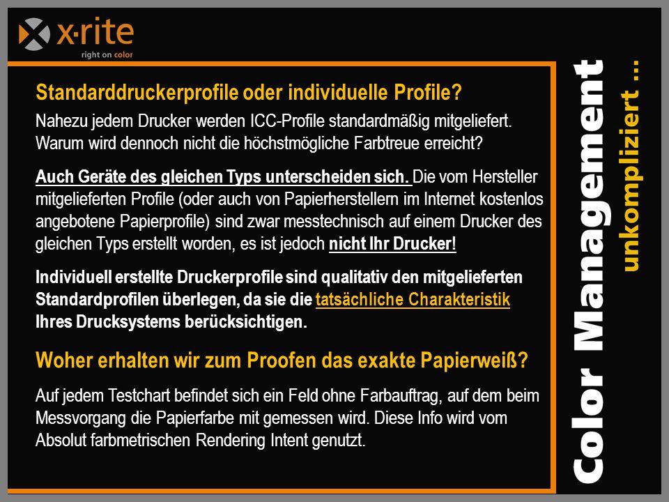 Standarddruckerprofile oder individuelle Profile.