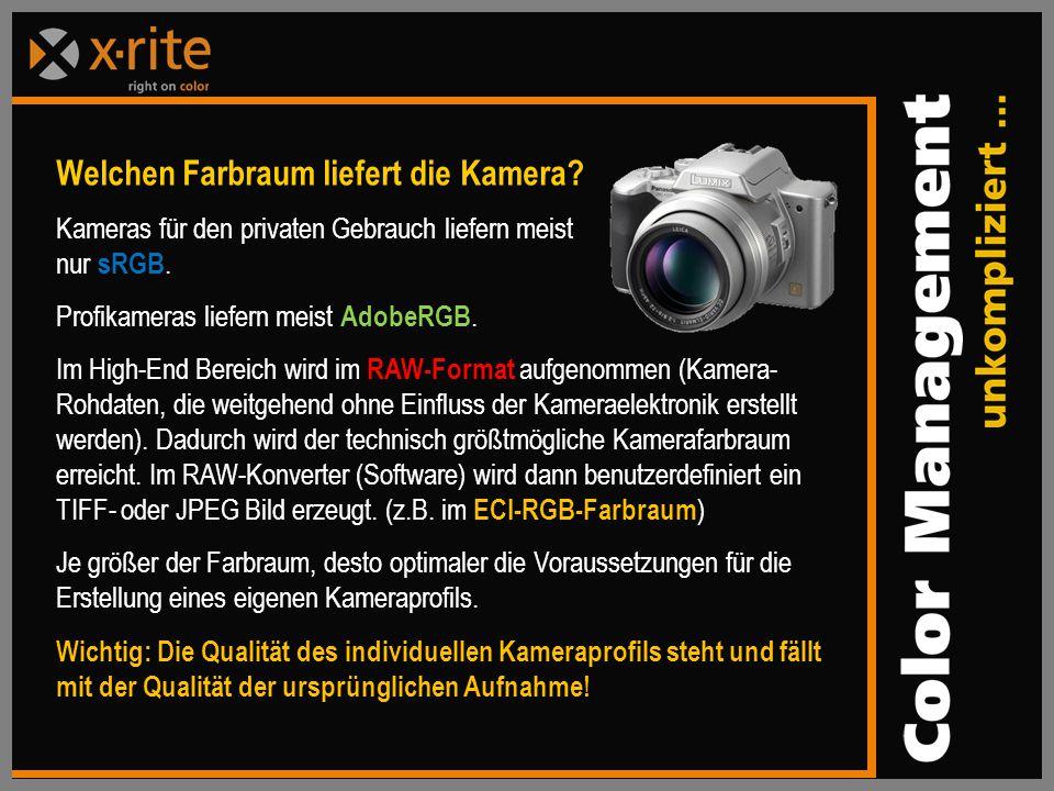 Welchen Farbraum liefert die Kamera.Kameras für den privaten Gebrauch liefern meist nur sRGB.