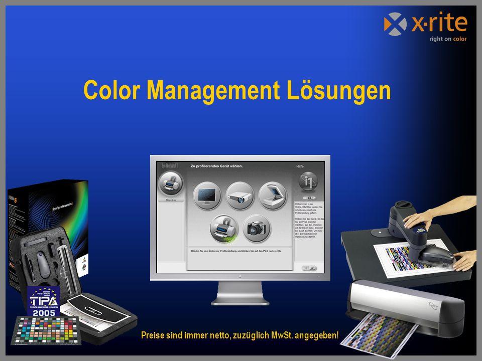 Color Management Lösungen Preise sind immer netto, zuzüglich MwSt. angegeben!