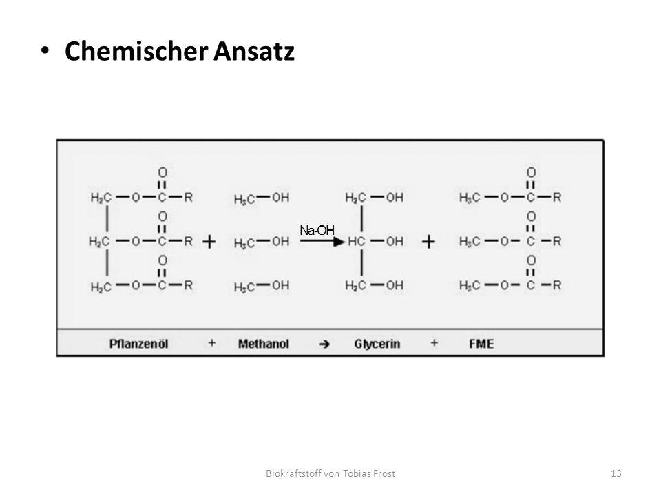 Chemischer Ansatz Biokraftstoff von Tobias Frost13 Na-OH