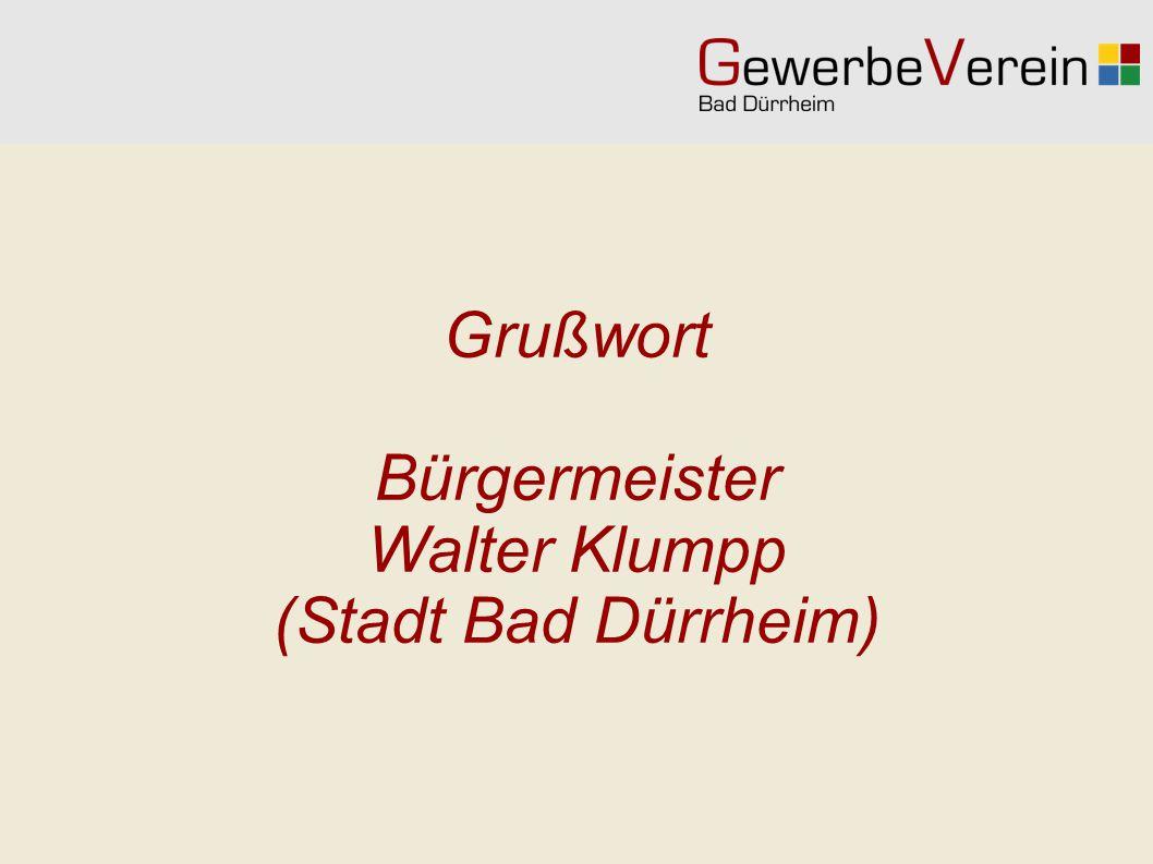Grußwort Bürgermeister Walter Klumpp (Stadt Bad Dürrheim)