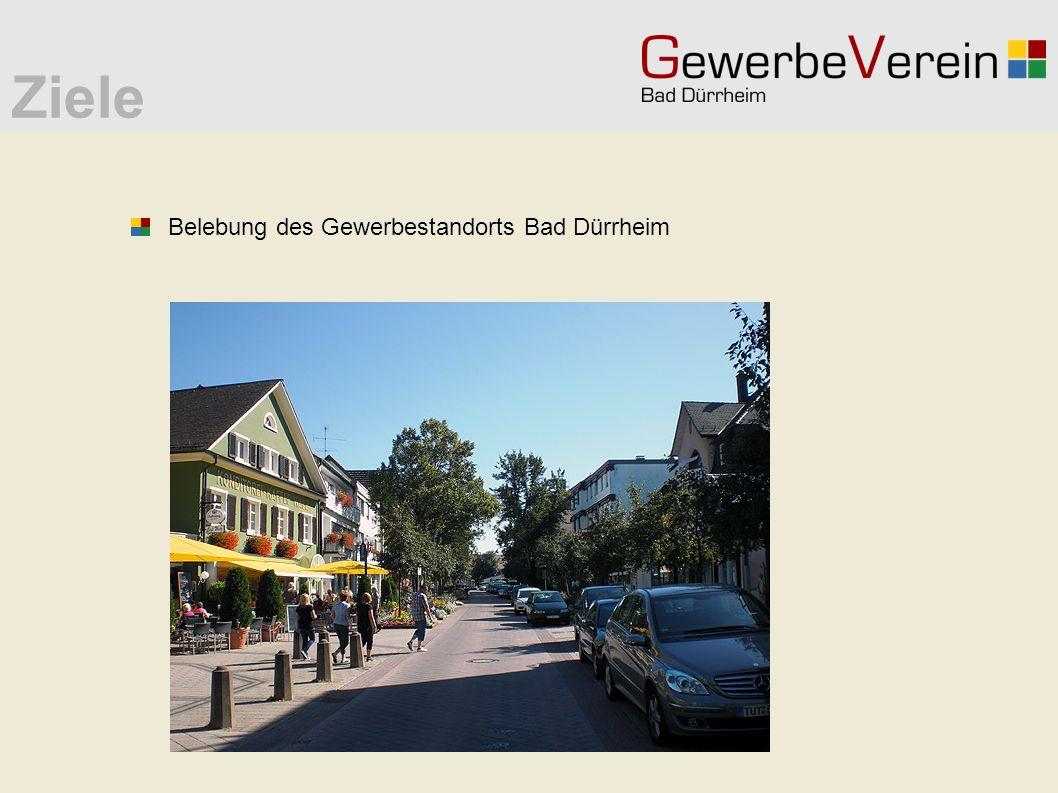 Ziele Belebung des Gewerbestandorts Bad Dürrheim