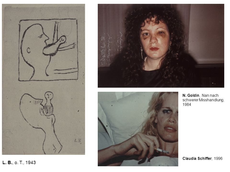 L. B., o. T., 1943 N. Goldin, Nan nach schwerer Misshandlung, 1984 Claudia Schiffer, 1996
