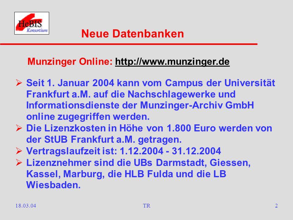 18.03.04TR2  Seit 1.Januar 2004 kann vom Campus der Universität Frankfurt a.M.