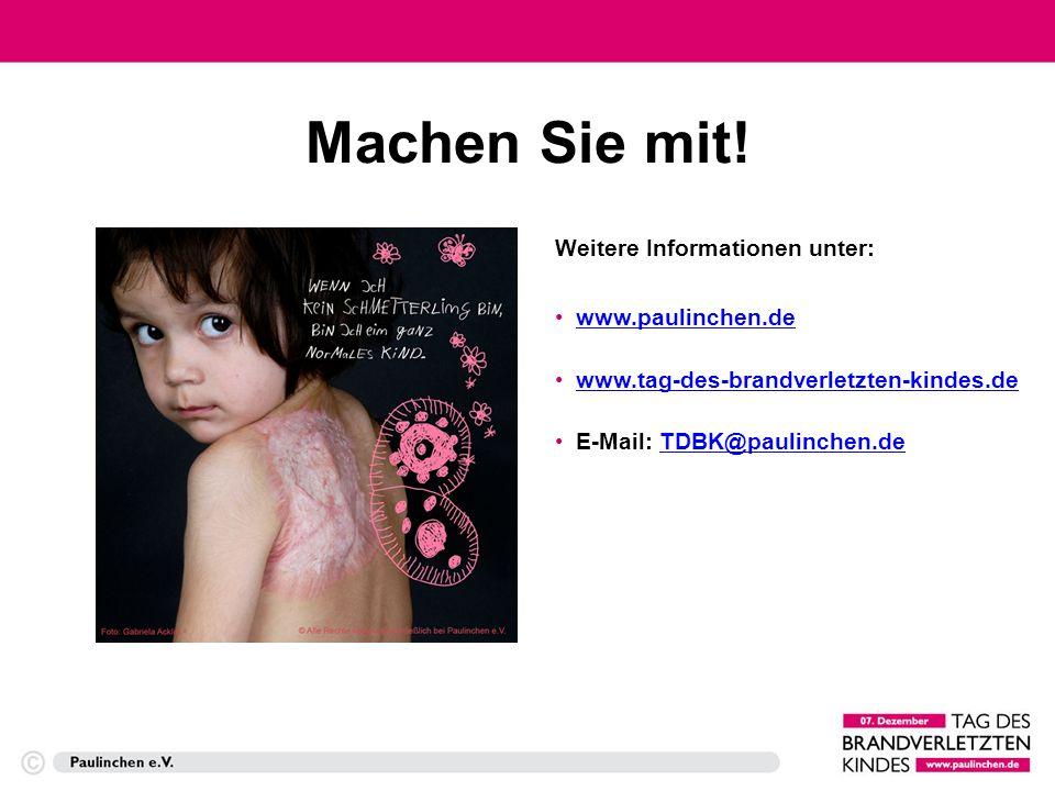 TAG DES BRANDVERLETZTEN KINDES AUSRICHTER: Paulinchen – Initiative für brandverletzte Kinder e.V.