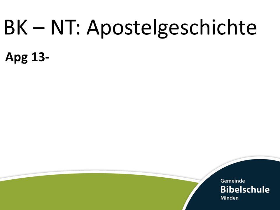 BK – NT: Apostelgeschichte Apg 13-