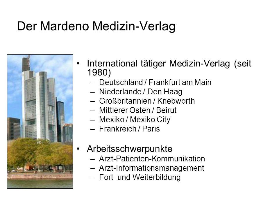 Der Mardeno Medizin-Verlag International tätiger Medizin-Verlag (seit 1980) –Deutschland / Frankfurt am Main –Niederlande / Den Haag –Großbritannien /