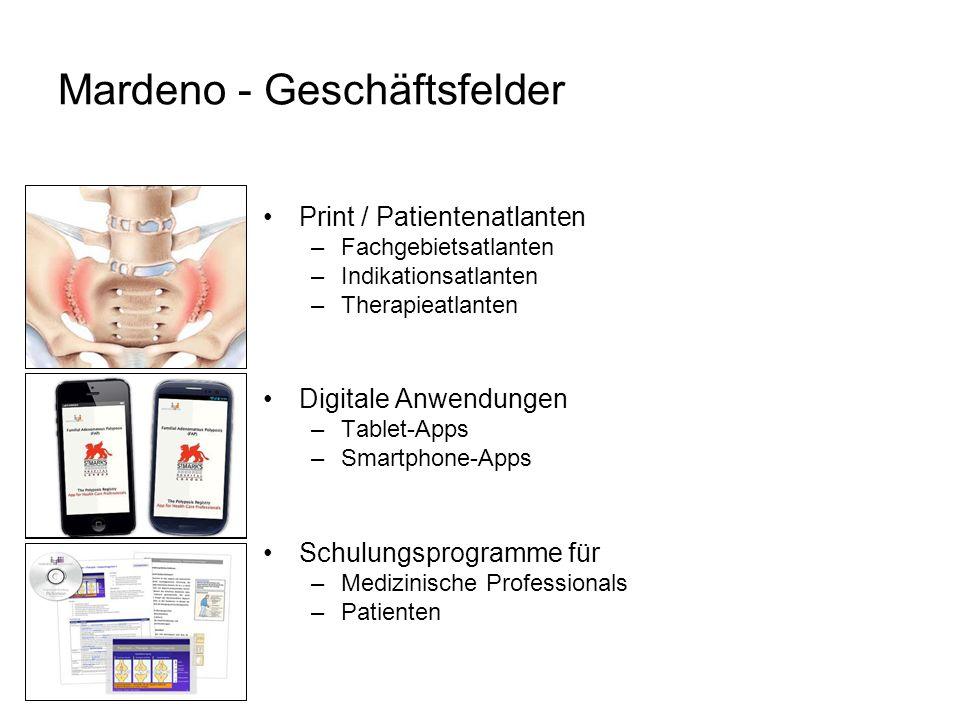 Mardeno - Geschäftsfelder Print / Patientenatlanten –Fachgebietsatlanten –Indikationsatlanten –Therapieatlanten Digitale Anwendungen –Tablet-Apps –Smartphone-Apps Schulungsprogramme für –Medizinische Professionals –Patienten