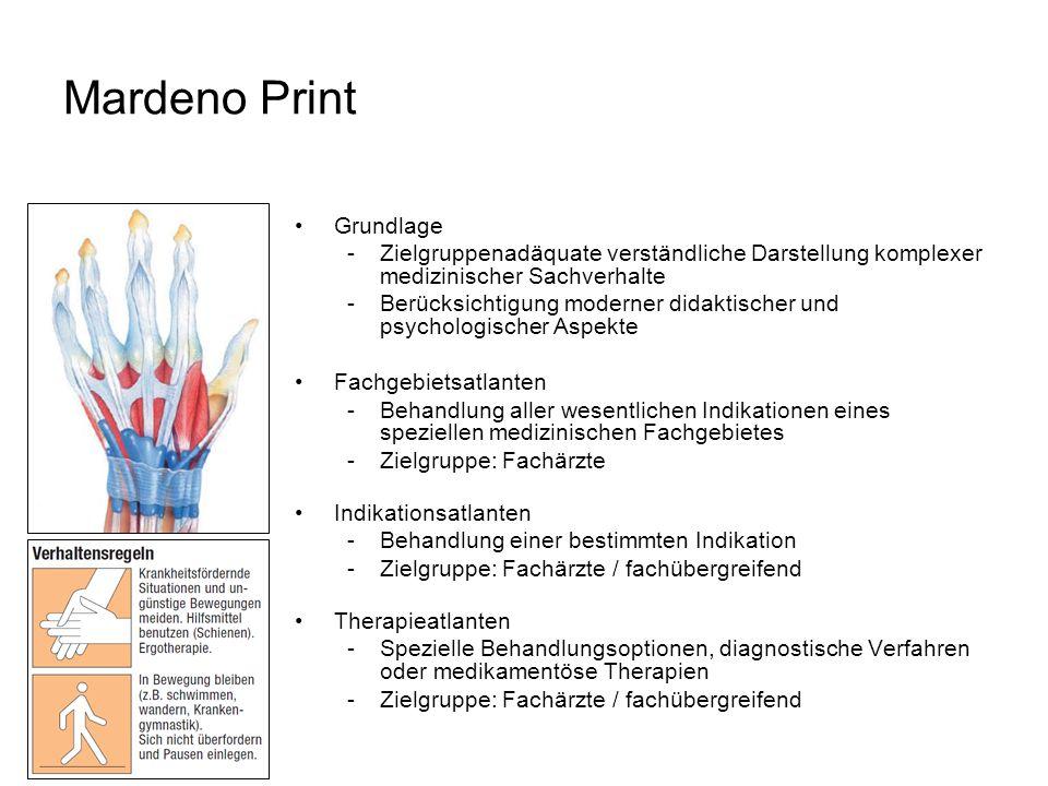 Mardeno Print Grundlage -Zielgruppenadäquate verständliche Darstellung komplexer medizinischer Sachverhalte -Berücksichtigung moderner didaktischer un