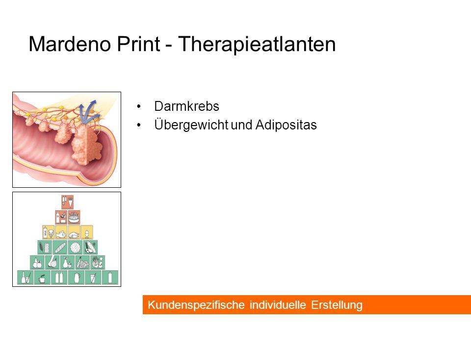 Mardeno Print - Therapieatlanten Darmkrebs Übergewicht und Adipositas Kundenspezifische individuelle Erstellung