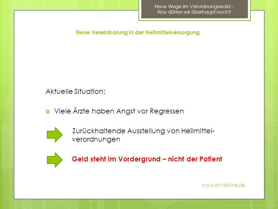 Praxisbesonderheiten und Langfristverordnungen www.physioline.de Neue Wege im Verordnungswald – Was dürfen wir überhaupt noch.