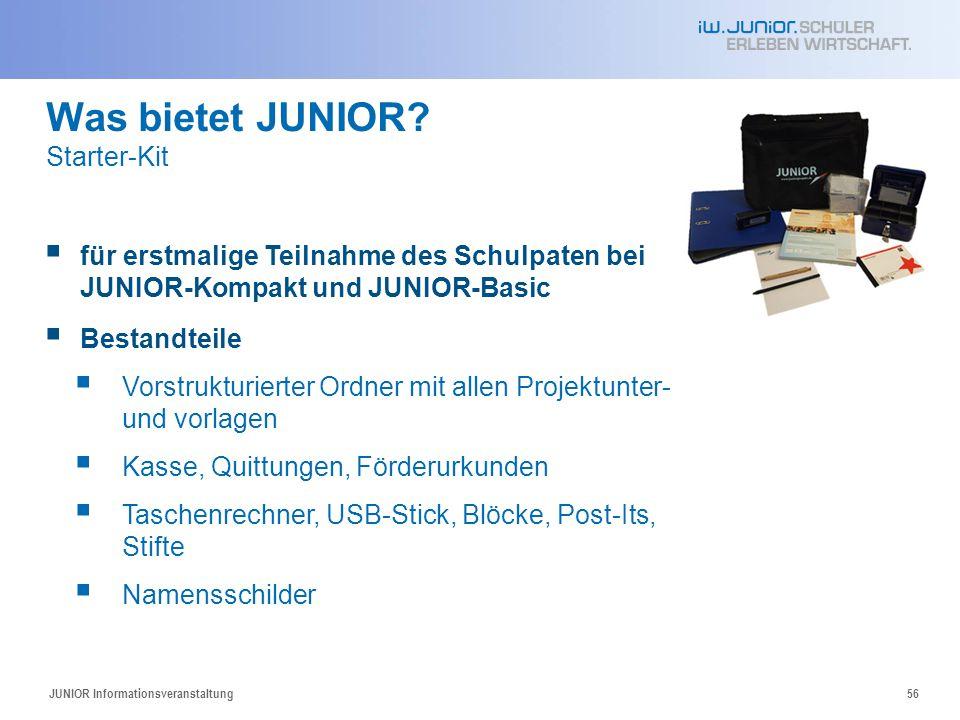 56  für erstmalige Teilnahme des Schulpaten bei JUNIOR-Kompakt und JUNIOR-Basic  Bestandteile  Vorstrukturierter Ordner mit allen Projektunter- und