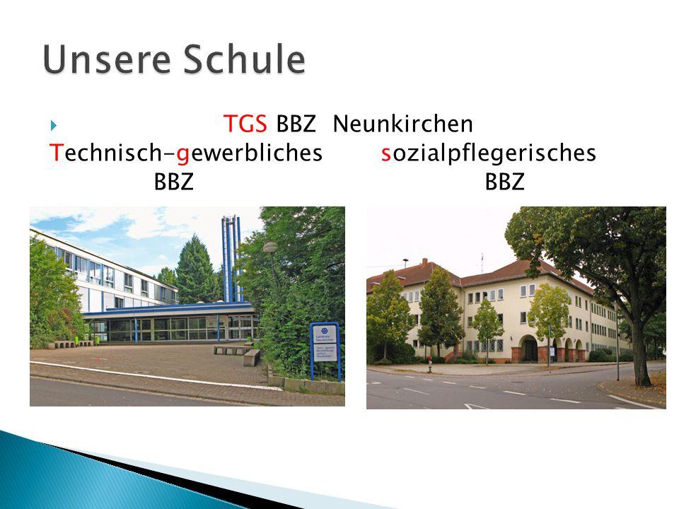  TGS BBZ Neunkirchen Technisch-gewerbliches sozialpflegerisches BBZ BBZ