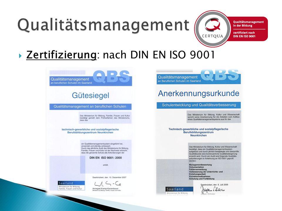  Zertifizierung: nach DIN EN ISO 9001
