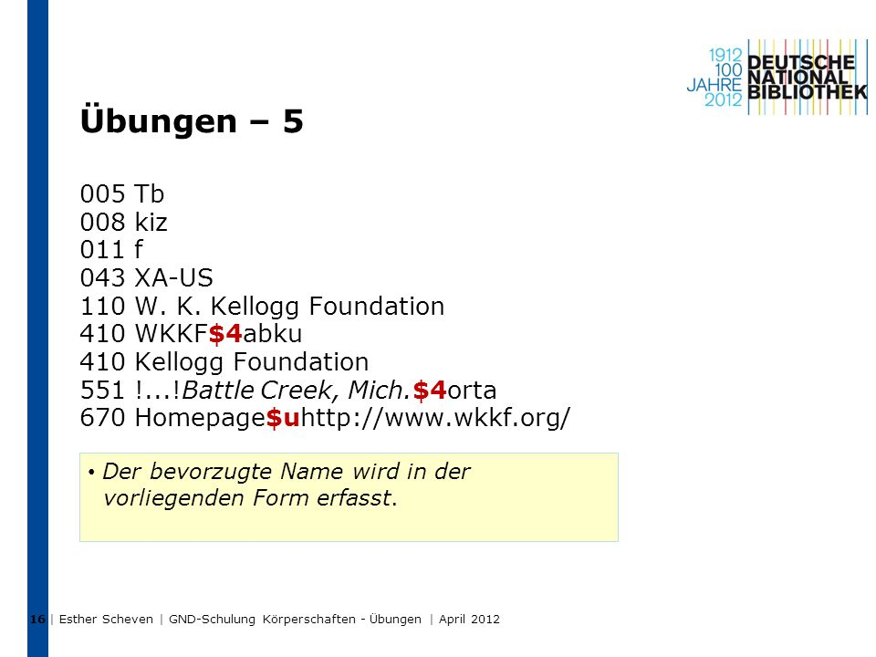 Übungen – 5 005 Tb 008 kiz 011 f 043 XA-US 110 W. K. Kellogg Foundation 410 WKKF$4abku 410 Kellogg Foundation 551 !...!Battle Creek, Mich.$4orta 670 H