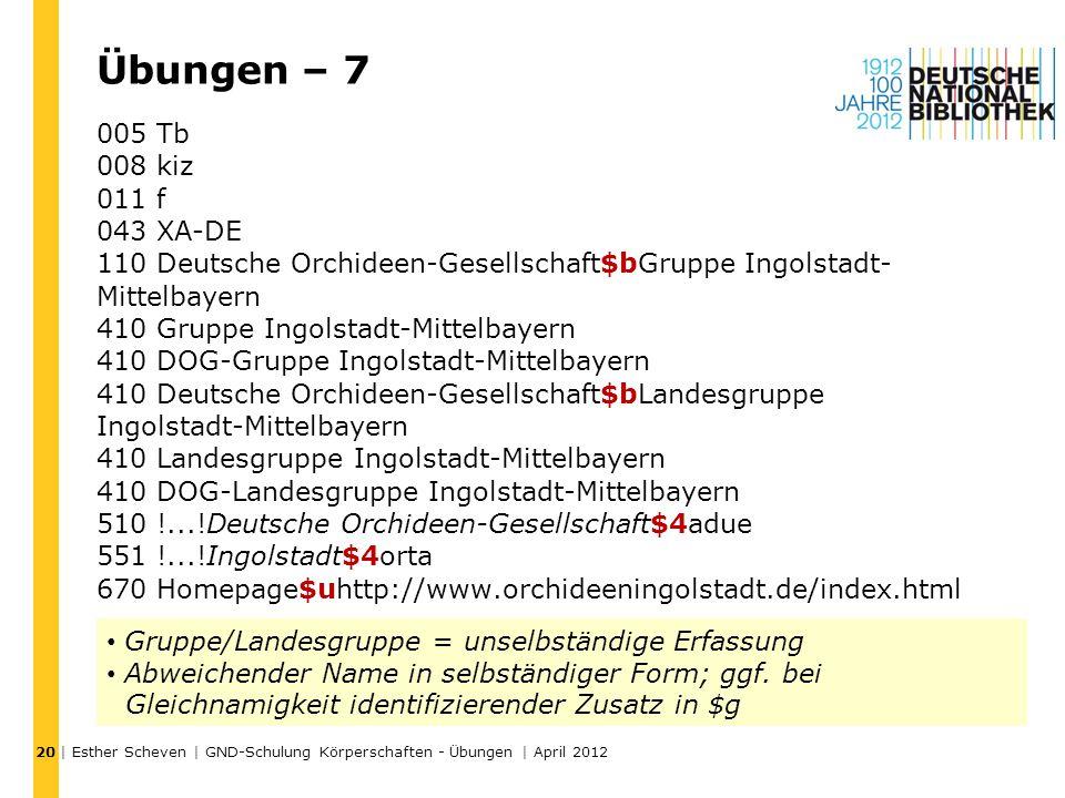 Übungen – 7 005 Tb 008 kiz 011 f 043 XA-DE 110 Deutsche Orchideen-Gesellschaft$bGruppe Ingolstadt- Mittelbayern 410 Gruppe Ingolstadt-Mittelbayern 410